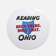 reading ohio - been there, done that Ornament (Rou