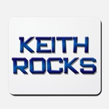 keith rocks Mousepad