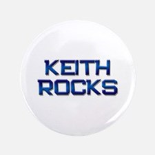 "keith rocks 3.5"" Button"