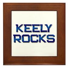 keely rocks Framed Tile