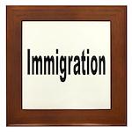 Immigration Framed Tile