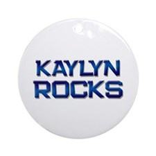 kaylyn rocks Ornament (Round)