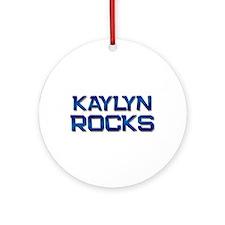 kaylyn rocks Ornament (Round)