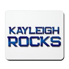 kayleigh rocks Mousepad