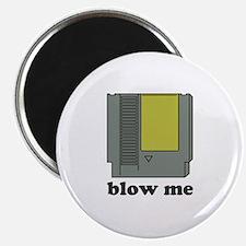 blow me Magnet