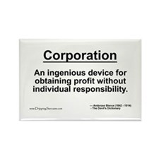 Corporation: profit without... Rectangle Magnet