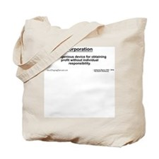 Corporation: profit without... Tote Bag