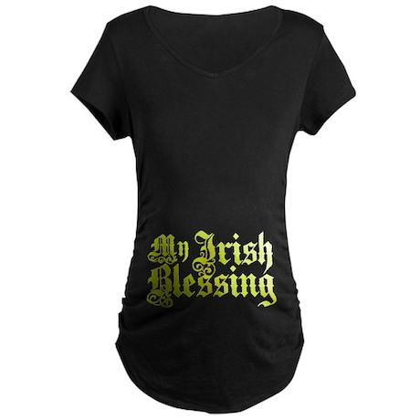 My Irish Blessing Maternity Dark T-Shirt