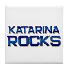 katarina rocks Tile Coaster