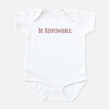 Be Responsible Infant Bodysuit