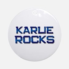 karlie rocks Ornament (Round)