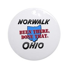 norwalk ohio - been there, done that Ornament (Rou