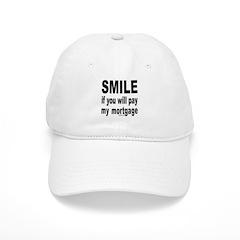 PAY MY MORTGAGE Baseball Cap