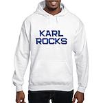 karl rocks Hooded Sweatshirt