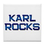 karl rocks Tile Coaster