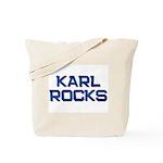 karl rocks Tote Bag