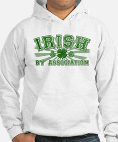 Irish by Association Hoodie