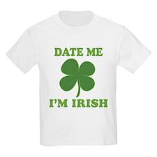 Date Me Im Irish T-Shirt