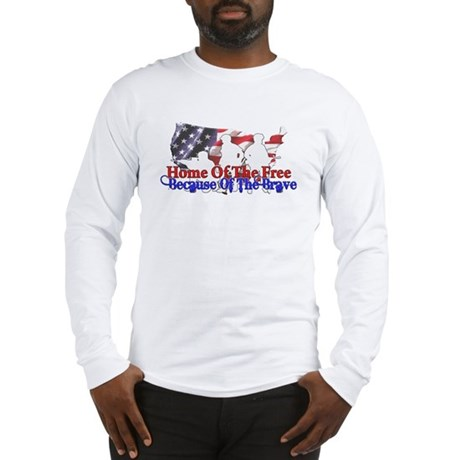Because Of The Brave Long Sleeve T-Shirt