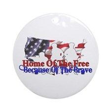 Because Of The Brave Ornament (Round)