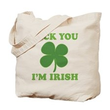 Feck You Im Irish Tote Bag