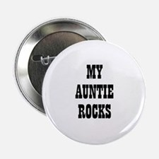 MY AUNTIE ROCKS Button