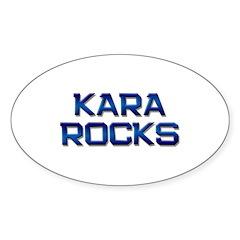 kara rocks Oval Decal