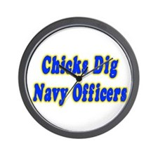"""""""Chicks Dig Navy Officers"""" Wall Clock"""