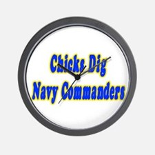 """""""Chicks Dig Navy Commanders"""" Wall Clock"""