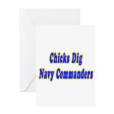 """Chicks Dig Navy Commanders"" Greeting Card"