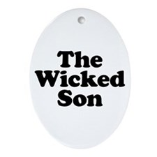 The Wicked Son Oval Ornament