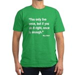 Mae West Live Right Quote Men's Fitted T-Shirt (da