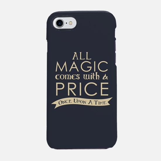 Magic Comes With A Price iPhone 7 Tough Case