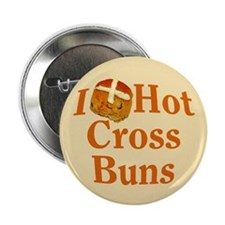 "I Love Hot Cross Buns 2.25"" Button"