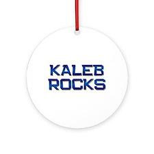 kaleb rocks Ornament (Round)