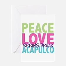 Peace Love Spring Break Acapulco Greeting Card