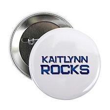 "kaitlynn rocks 2.25"" Button"