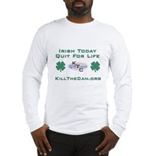 Irish Today... Quit For Life Long Sleeve T