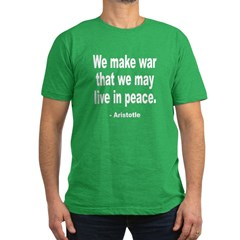 Make War to Live in Peace Quo T