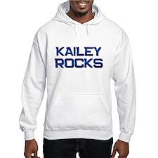 kailey rocks Hoodie
