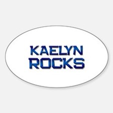 kaelyn rocks Oval Decal