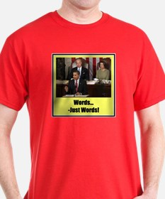 """""""Just Words"""" T-Shirt"""