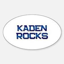 kaden rocks Oval Decal