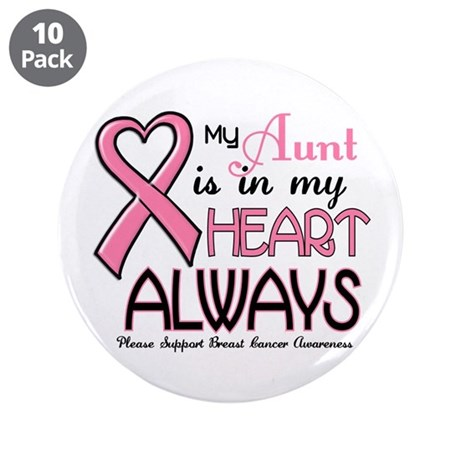 """In My Heart 2 (Aunt) PINK 3.5"""" Button (10 pack)"""