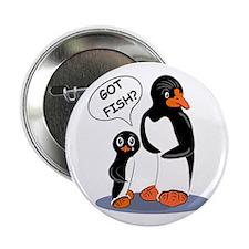 """Got Fish? Penguins 2.25"""" Button"""