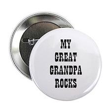 MY GREAT GRANDPA ROCKS Button