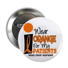 "I Wear Orange For My Patients 9 KC 2.25"" Button"