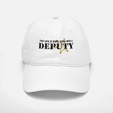 Feel Safe at Night Sleep with a Deputy Baseball Baseball Cap