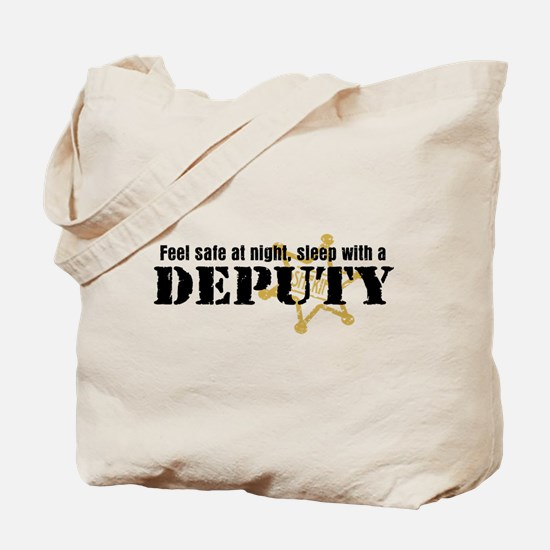 Feel Safe at Night Sleep with a Deputy Tote Bag