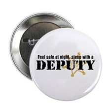 "Feel Safe at Night Sleep with a Deputy 2.25"" Butto"